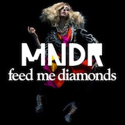 Feed Me Diamonds - Single - MNDR