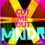 Cut Me Out - Single - MNDR