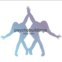 Baby Cops - Single - Psychobuildings