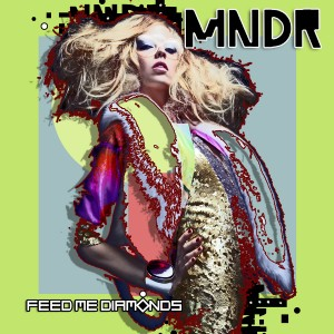 MNDR Feed Me Diamonds