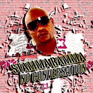 "Stamma Ramma ""No Conversation"" EP"